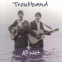 Troutband | All Wet