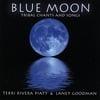 TERRI RIVERA PIATT: Blue Moon