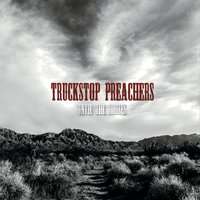 Truckstop Preachers | Untie the Horses