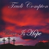 Trudi Compton: There Is Hope