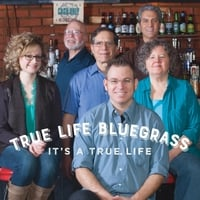 True Life Bluegrass | It's a True Life