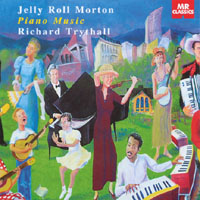 Richard Trythall | Jelly Roll Morton Piano Music