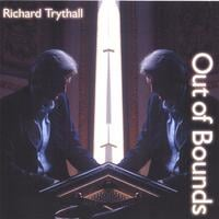 Richard Trythall | Out of Bounds