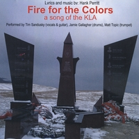 Tim Sandusky | Fire for the Colors: a song of the KLA