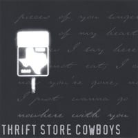 Thrift Store Cowboys | Nowhere With You