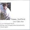 THOMAS STAFFORD: Love Takes Over