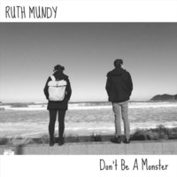 Ruth Mundy | Don't Be a Monster (Remastered)
