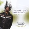 The Tim Terry Experience: Born II Live