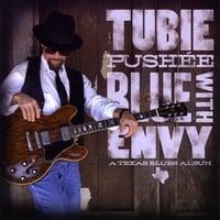 TUBIE PUSHE'E: Blue With Envy