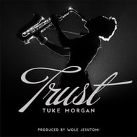 Tuke Morgan: Trust