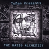 TuMan Presents: The Radio Alchemist