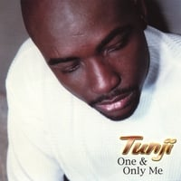 Tunji | One & Only Me