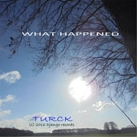 Turck | What Happened