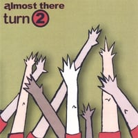 Almost There Records - Various Artists | Turn 2