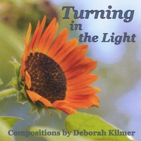 Various Artists | Turning in the Light: Compositions By Deborah Kilmer