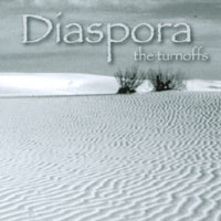 The Turnoffs | Diaspora