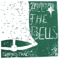Turpin's Trail | All the Bells