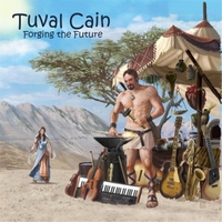 Tuval Cain: Forging the Future