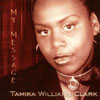 TAMIKA WILLIAMS-CLARK: My Message