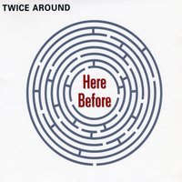 Twice Around | Here Before