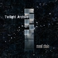 Twilight Archive | Mood Chain