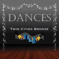 Twin Cities Bronze | Dances