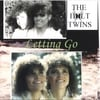 The Holt Twins: Letting Go