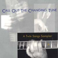 Twin Songs Sampler | Call Out The Changing Tune