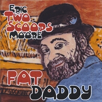 "Eric ""Two Scoops"" Moore 