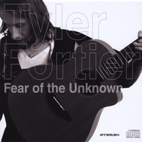 Tyler Fortier | Fear of the Unknown