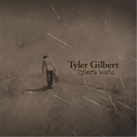 Tyler Gilbert | Tyler's World