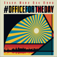 Tyler Mire Big Band | #Officefortheday