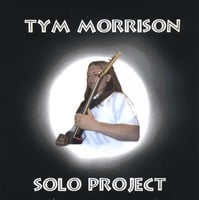 Tym Morrison | Solo Project