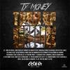 Ty Money: Turn Up G.H.O.D.