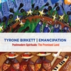 Tyrone Birkett: Postmodern Spirituals: The Promised Land