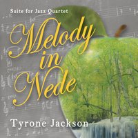 Tyrone Jackson | Melody in Nede