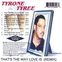 "Tyrone Tyree | That's The Way Love Is ""Remix"""