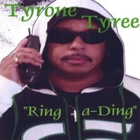 TYRONE TYREE: Ring a-Ding