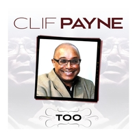 Clif Payne | Too