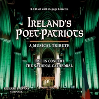 Richard B Evans | Ireland's Poet-Patriots, A Musical Tribute