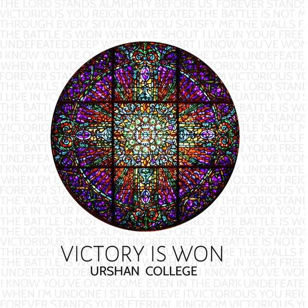 Urshan College | Victory Is Won | CD Baby Music Store