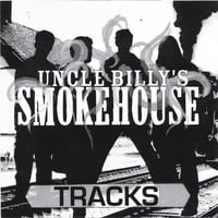 Uncle Billy's Smokehouse | Tracks