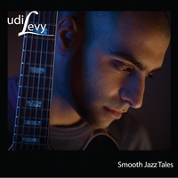 Udi Levy | Smooth Jazz Tales