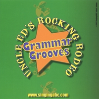 Uncle Ed's Rocking Rodeo | Grammar Grooves