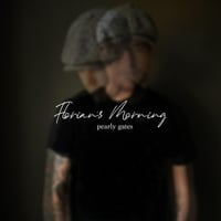 Florian's Morning | Pearly Gates