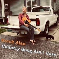 Breck Alan | Country Song Ain't Easy