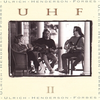 UHF - Ulrich Henderson Forbes | UHF II