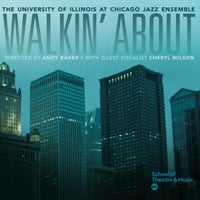 UIC Jazz Ensemble | Walkin' About