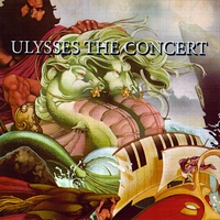 Ted Neeley/Yvonne Iversen/A440 | Ulysses The Concert