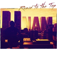 U-Nam | Risin' to the Top  (Radio Edit)